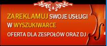 orkiestry, dj, wesela w tarnowskie-gory